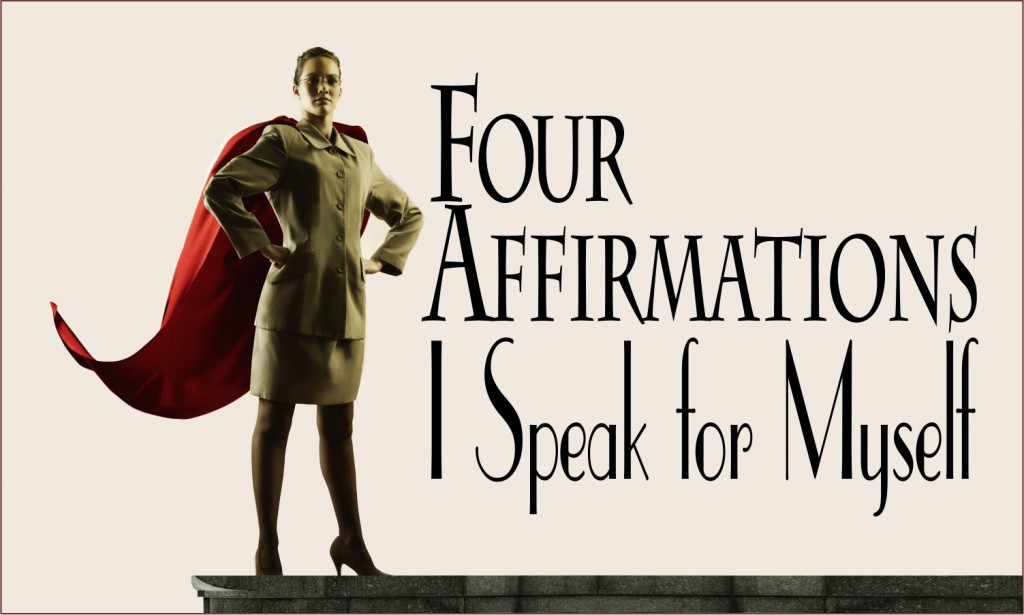 Four-Affirmations